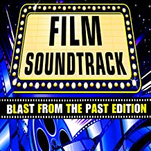Film Soundtrack - Blast from the Past Edition