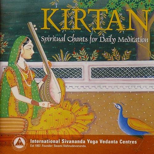 Kirtan - Spiritual Chants for Daily Meditation