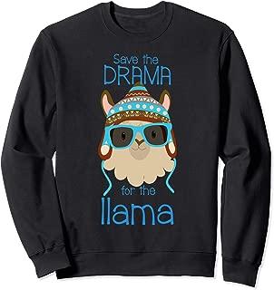 Llama Save The Drama Saying No Prob Funny Cool Face T-Shirt Sweatshirt