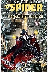 The Spider: Extreme Prejudice Kindle Edition