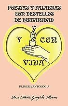 Poesias Y Palabras Con Destellos De Humanidad Y Con Vida (Spanish Edition)