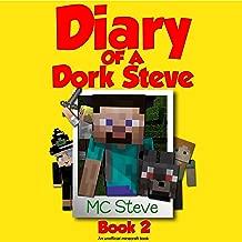 Diary of a Minecraft Dork Steve, Book 2: The Hero