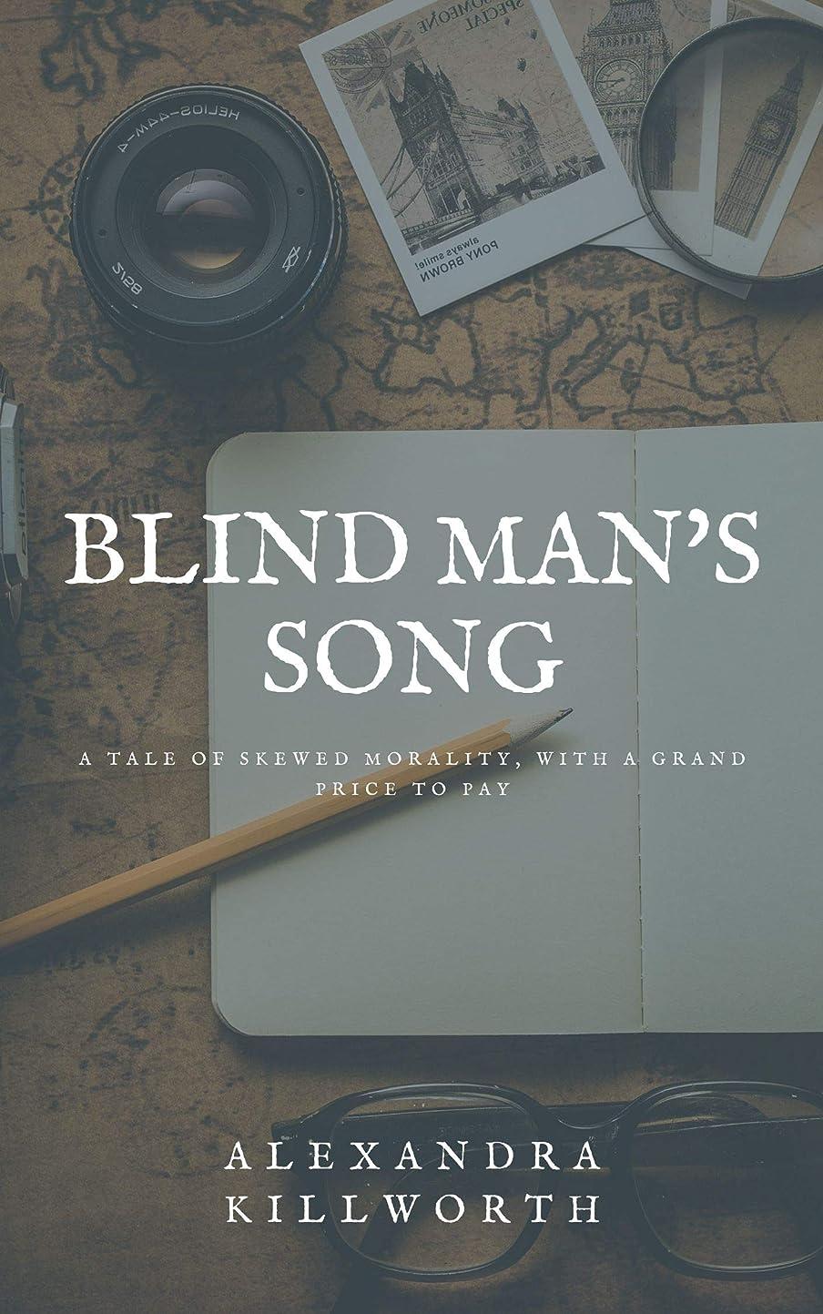 病な囲まれたエンティティBlind Man's Song (English Edition)
