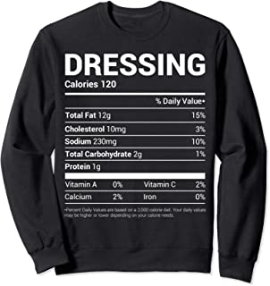 Dressing Nutritional Facts Family Matching Christmas Gift Sweatshirt
