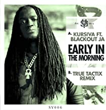 Early In The Morning (True Tactix Remix)