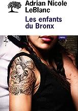 Les enfants du Bronx (REPLAY) (French Edition)