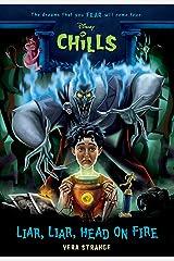 Liar, Liar, Head on Fire (Disney Chills) Kindle Edition