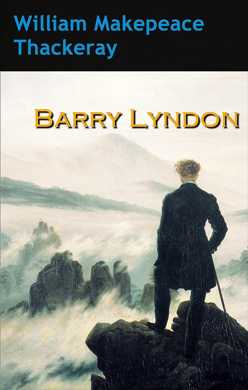 課す不適切なではごきげんようBarry Lyndon (Annotated) (English Edition)