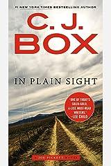 In Plain Sight (A Joe Pickett Novel Book 6) Kindle Edition