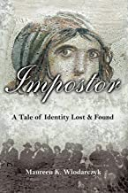 Impostor: A Tale of Identity Lost & Found
