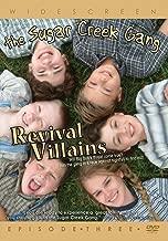 The Sugar Creek Gang: Revival Villains