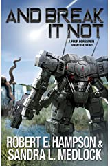 And Break It Not (The Guild Wars Book 13) Kindle Edition