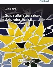 Guida alla fatturazione dei professionisti (Prontuari) (Italian Edition)