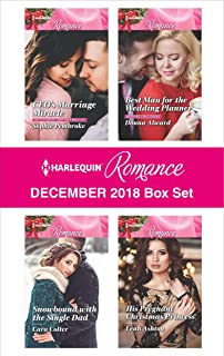 Harlequin Romance December 2018 Box Set: CEO's Marriage MiracleSnowbound with the Single DadBest Man for the Wedding PlannerHis Pregnant Christmas Princess