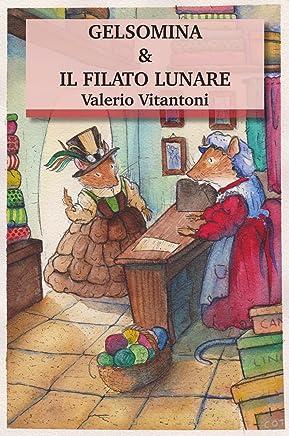 Gelsomina & Il Filato Lunare