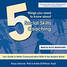 5 Things You Need to Know About Social Skills Coaching: An Easy Guide to Better Social Relations