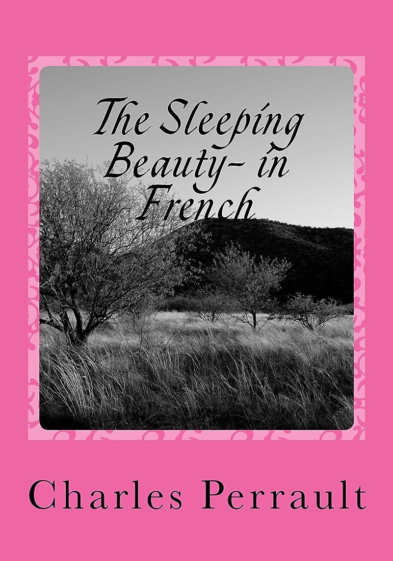 まだ後突撃The Sleeping Beauty- in French (English Edition)