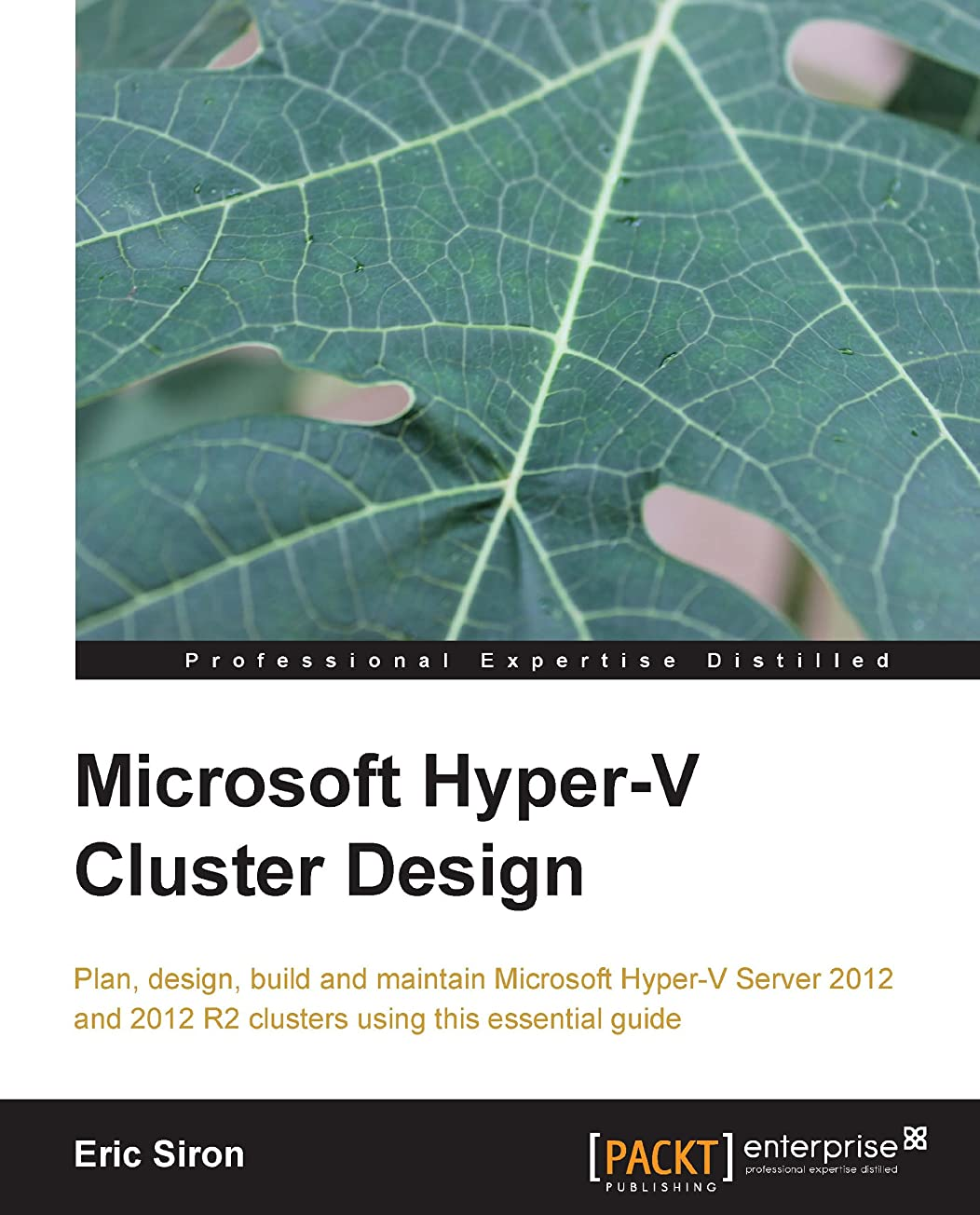 脱獄気球凝縮するMicrosoft Hyper-V Cluster Design (English Edition)