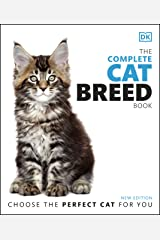 The Complete Cat Breed Book: Choose the Perfect Cat for You Kindle Edition