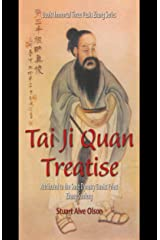 Tai Ji Quan Treatise: Attributed to the Song Dynasty Daoist Priest Zhang Sanfeng (Daoist Immortal Three Peaks Zhang Series Book 1) Kindle Edition