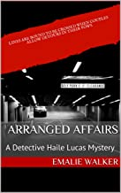 Arranged Affairs: A Detective Haile Lucas Mystery