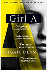 Girl A: The Sunday Times and New York Times global best seller, an astonishing new crime thriller debut novel from the biggest literary fiction voice of 2021 (English Edition) Formato Kindle