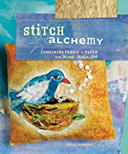 Stitch Alchemy: Combining Fabric and Paper for Mixed-Media Art (English Edition)