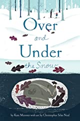 Over and Under the Snow Kindle Edition