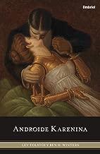 Androide Karenina (Spanish Edition)