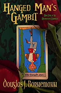 Hanged Man's Gambit (The Dreamweaver Chronicles Book 4) (English Edition)