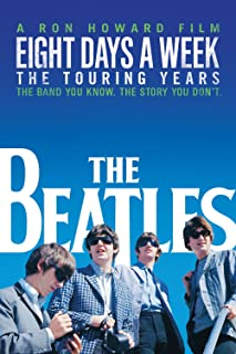 Eight Days A Week – The Touring Years