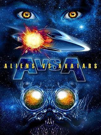 Aliens Vs. Avatars