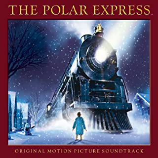 The Polar Express (Original Motion Picture Soundtrack)