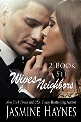 Wives and Neighbors: The Complete Story, Books 1 and 2 Kindle Edition