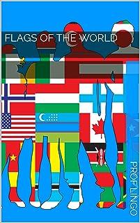 Flags of the World 世界の旗: フラッシュカードで英語を学ぶ (English Edition)