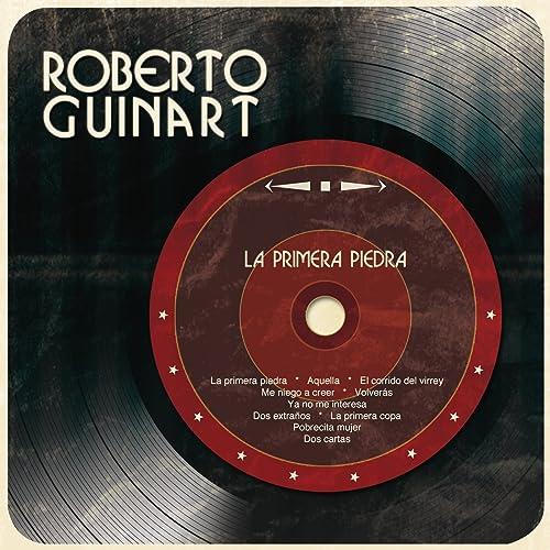 Dos Cartas by Roberto Guinart on Amazon Music - Amazon.com