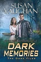 Dark Memories (The DARK Files Book 2)