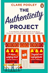 The Authenticity Project: The feel-good novel you need right now Kindle Edition
