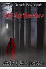 Fairy Tale Horrorshow Kindle Edition