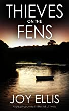 THIEVES ON THE FENS a gripping crime thriller full of twists (DI Nikki Galena Series Book 8)