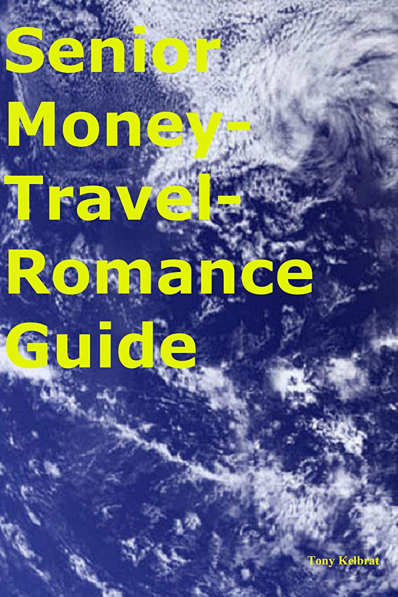 ステージハイジャック九Senior Money-Travel-Romance Guide (English Edition)