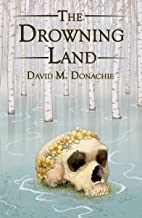 The Drowning Land (English Edition)