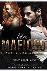 Um Mafioso : Ochhi Non Azurri eBook Kindle