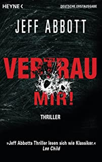 Vertrau mir!: Thriller (German Edition)