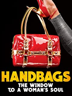 Handbags: The Window to a Woman's Soul
