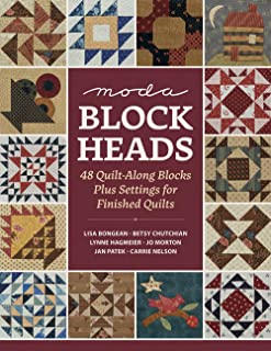 Moda Blockheads: 48 Quilt-Along Blocks Plus Settings for Finished Quilts