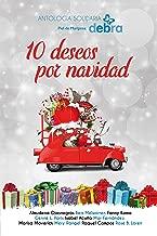 10 deseos por navidad: Antología solidaria Piel de Mariposa Debra (Spanish Edition)