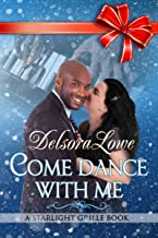Come Dance With Me: A Serenity Harbor Maine Novella (Starlight Grille Book 2)