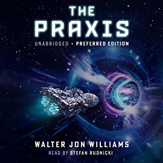 The Praxis: The Dread Empire's Fall Trilogy, Book 1