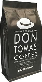 Dark Roast (1 Pound) Don Tomas Nicaraguan Coffee - Whole Coffee Beans - Rainforest Alliance Certified Farm